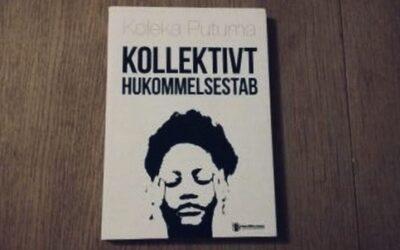 Koleka Putumas Kollektivt hukommelsestab – En digtsamling, der queerer, husker og provokerer